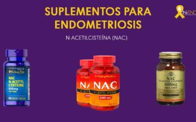 Suplementos para Endometriosis : N-ACETILCISTEÍNA (NAC)